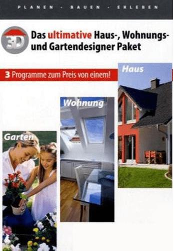 Das ultimative Haus-, Wohnungs- und Gartendesigner Paket